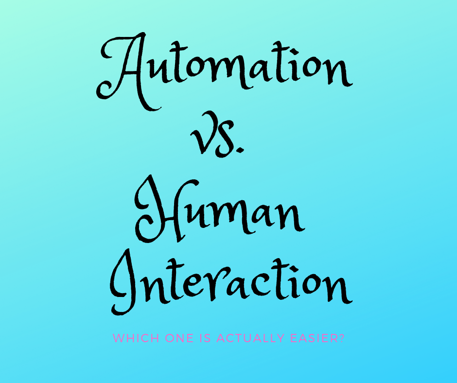 Automation vs. Human Interaction – Which one is really more convenient?